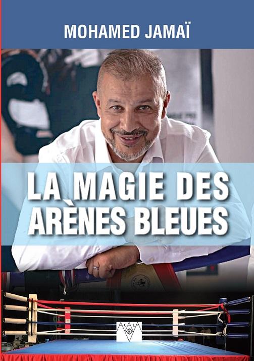 la magie des arènes bleues, le livre
